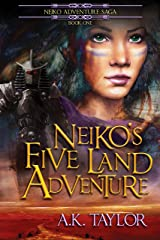 Neiko's Five Land Adventure (The Neiko Adventure Saga Book 1) Kindle Edition