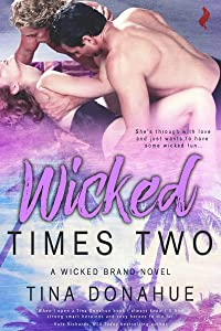 Wicked Times Two (Wicked Brand Book 3)