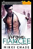 Virgin Fiancée: A Fake Engagement Romance (English Edition)