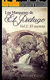 Los Marqueses de El Piélago: El secreto (Spanish Edition)