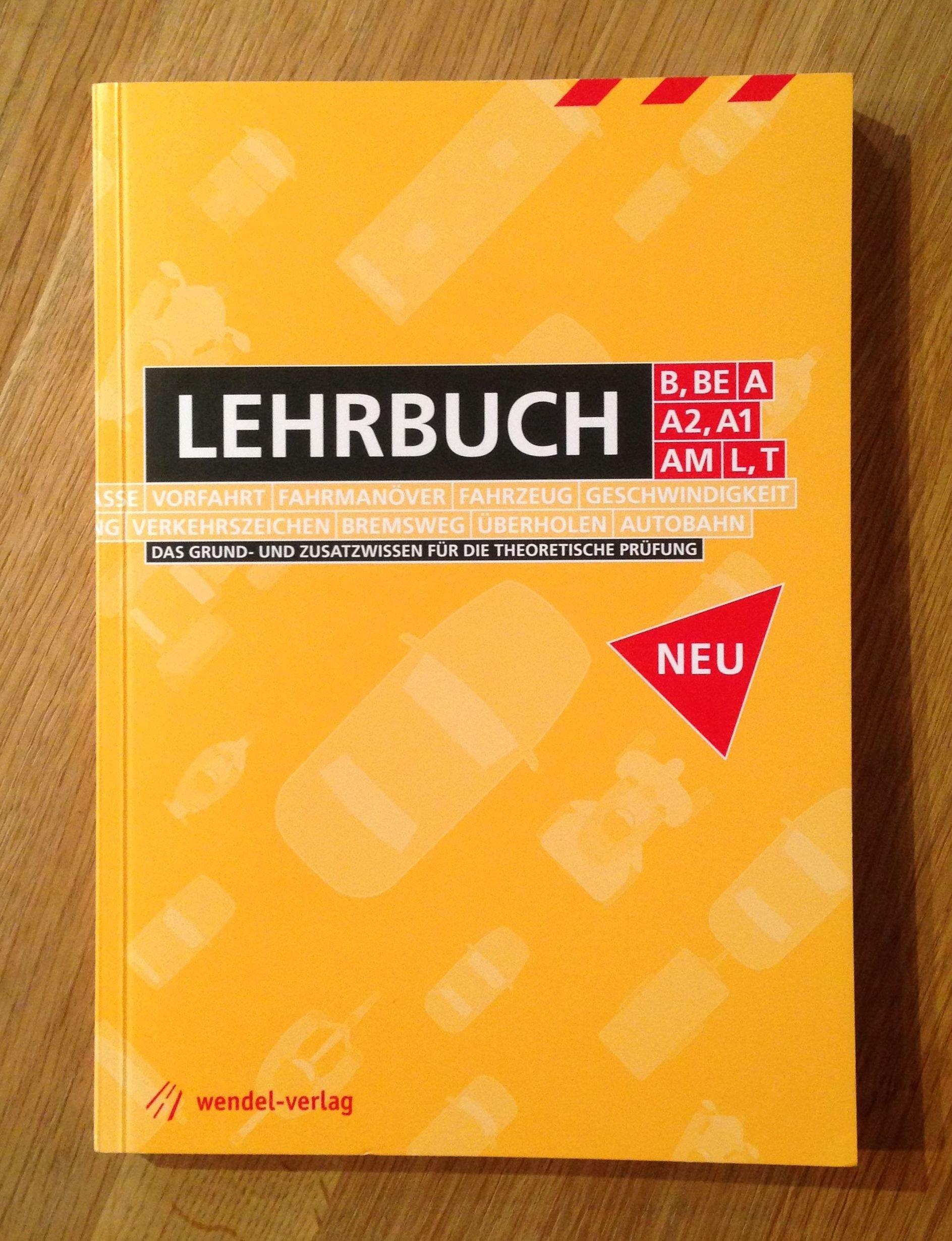 Wendel Verlag führerschein lehrbuch klasse b be a a2 a1 am l t