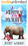 A Memory for Murder: Mystery (Madigan Amos Zoo Mysteries Book 6)