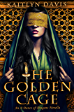 The Golden Cage (A Dance of Dragons #0.5)