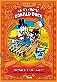 La Dynastie Donald Duck - Tome 17: 1969/2008-24 heures pour survivre ! et autres histoires