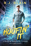 Hoofin' It: A Magical Romantic Comedy (with a body count) (English Edition)