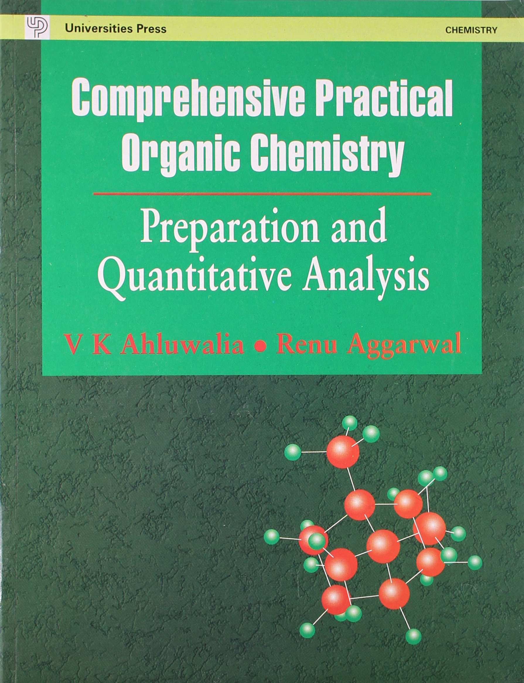 Comprehensive Practical Organic Chemistry Preparation And Quantitative Analysis V K Ahluwalia Renu Aggarwal 9788173714757 Amazon Books