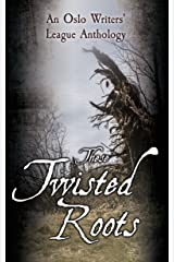 These Twisted Roots Kindle Edition