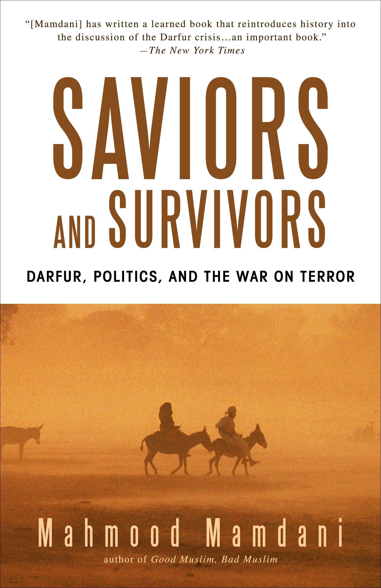 Download Saviors and Survivors: Darfur, Politics, and the War on Terror pdf epub