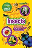 Ultimate Explorer Field Guide: Insects: Find Adventure! Go Outside! Have Fun! Be a Backyard Insect Inspector! (National Geographic Kids Ultimate Explorer Field Guide)