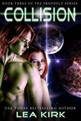Collision (The Prophecy Series Book 3) Kindle Edition