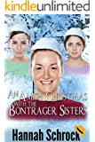 An Amish Christmas With The Bontrager Sisters (Amish Romance)