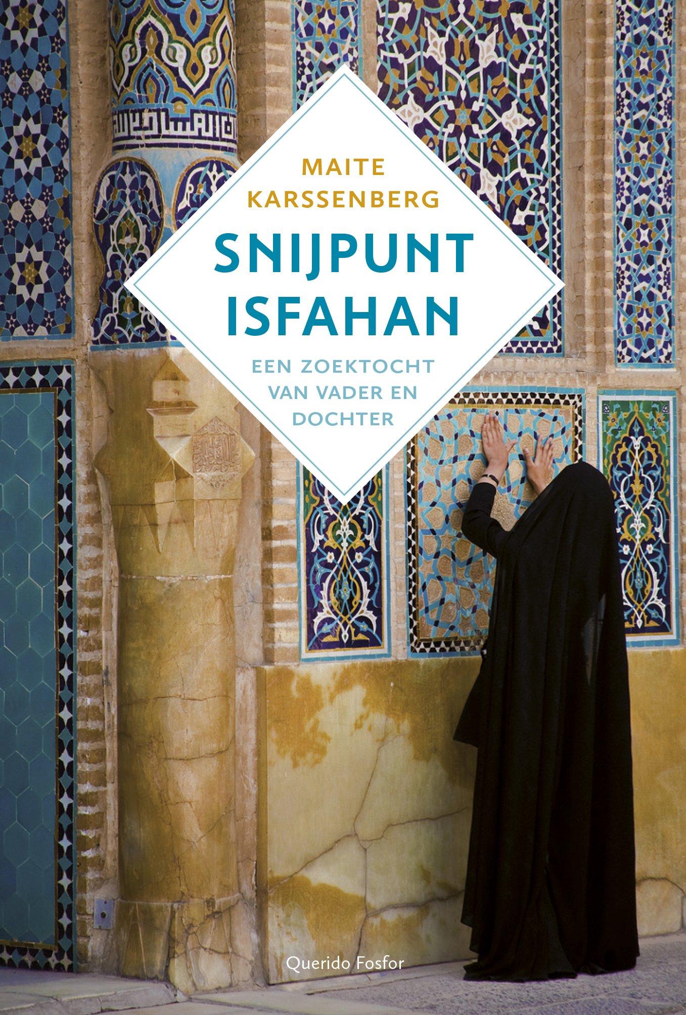 Snijpunt Isfahan: Een zoektocht van vader en dochter