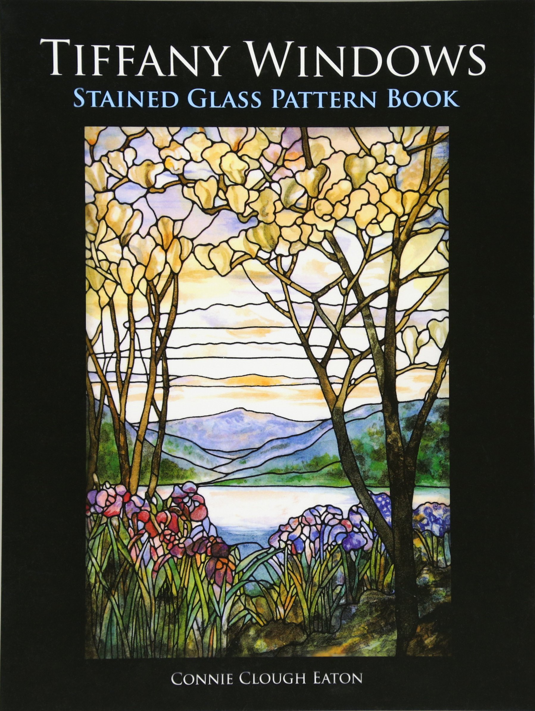 Tiffany Windows Stained Glass Pattern Book (Dover Stained Glass ...