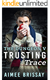 Trusting Trace: Christmas at the Dungeon