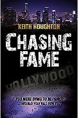 Chasing Fame: A Gabe Quinn Prequel Novella Kindle Edition