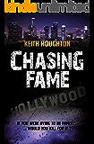 Chasing Fame: A Gabe Quinn Prequel Novella (Gabe Quinn Thrillers Book 4) (English Edition)