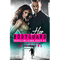 Her Bodyguard (Protecting Diana Series Book 1) (English Edition)