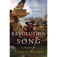 Revolution Song: The Story of America's Founding in Six Remarkable Lives (English Edition)