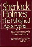 Sherlock Holmes: The Published Apocrypha