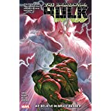 Immortal Hulk Vol. 6: We Believe In Bruce Banner (Immortal Hulk (2018-))
