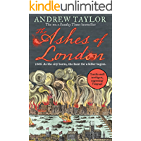 The Ashes of London: The first book in the brilliant historical crime mystery series from the No. 1 Sunday Times…