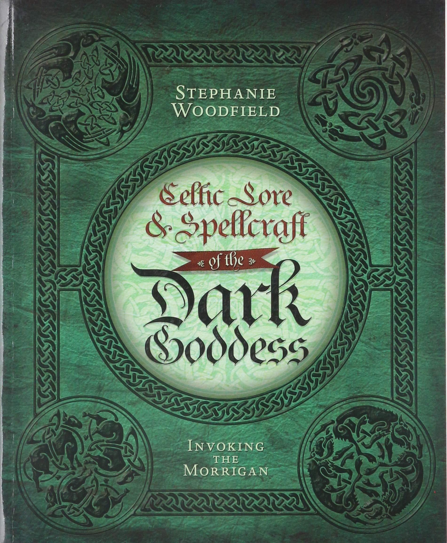 Celtic Lore & Spellcraft of the Dark