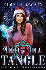 Tinsel in a Tangle (Fairy Tales of a Trailer Park Queen Book 2) Kindle Edition