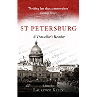 St Petersburg: A Traveller's Reader