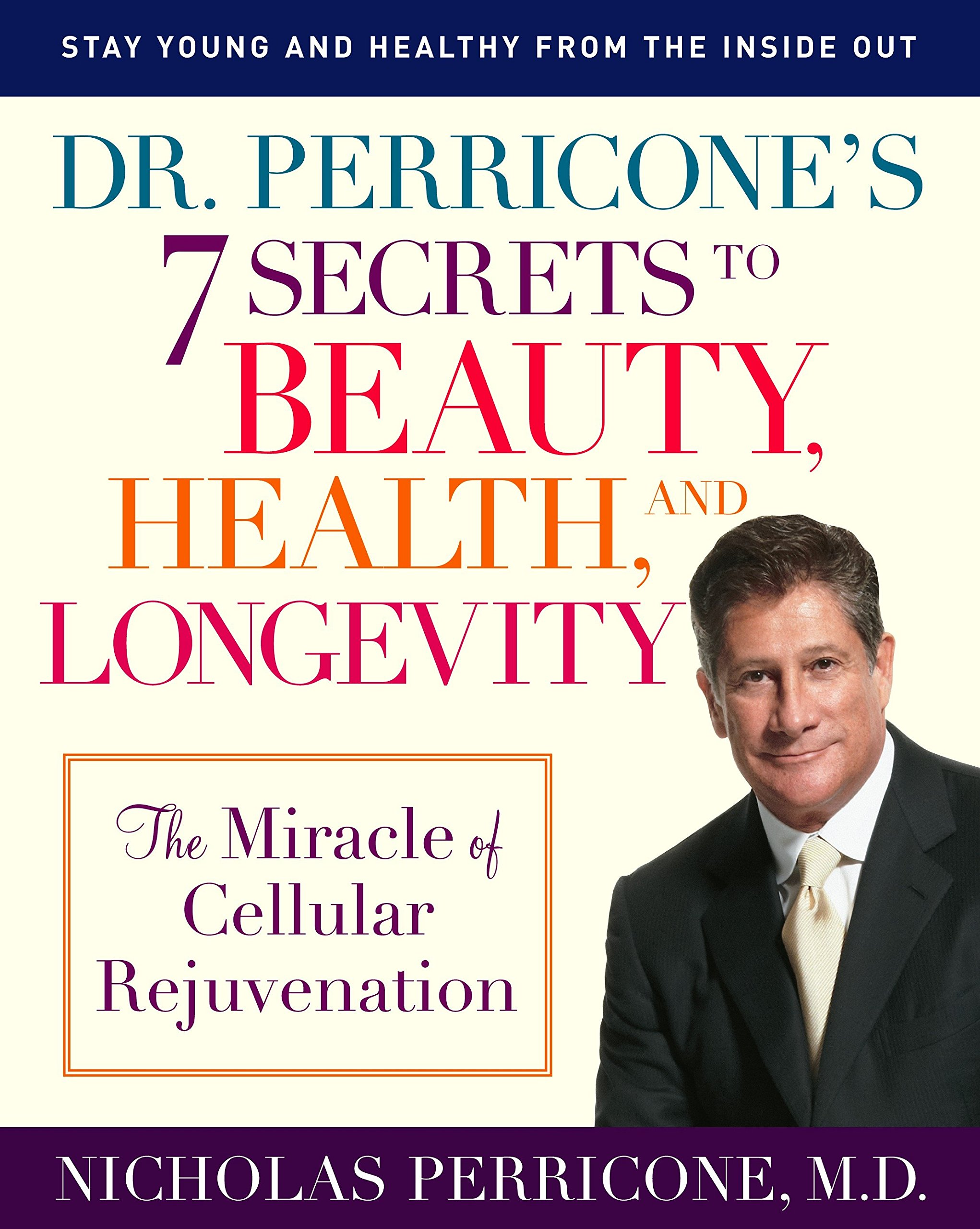 Dr. Perricone's 7 Secrets to Beauty, Health,...