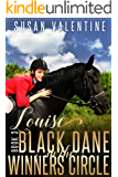 Louise - Black Dane - In The Winners Circle - Book 3