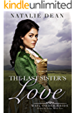 The Last Sister's Love: Mail Order Bride (Brides & Twins Book 5)