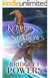 Keeper of Shadows (Light-Wielder Chronicles Book 1)
