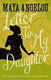 Letter To My Daughter (English Edition)