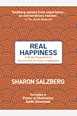 Real Happiness: A 28-day Programme to Connect with the Power of Meditation Kindle Edition