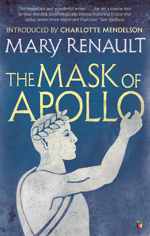The Mask of Apollo: A Virago Modern Classic (Virago Modern ...