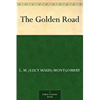 The Golden Road (English Edition)