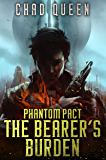 The Bearer's Burden (Phantom Pact Book 1)