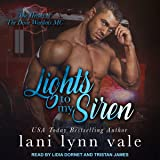 Lights to My Siren: Heroes of Dixie Wardens MC Series, Book 1