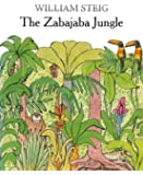 The Zabajaba Jungle: A Picture Book