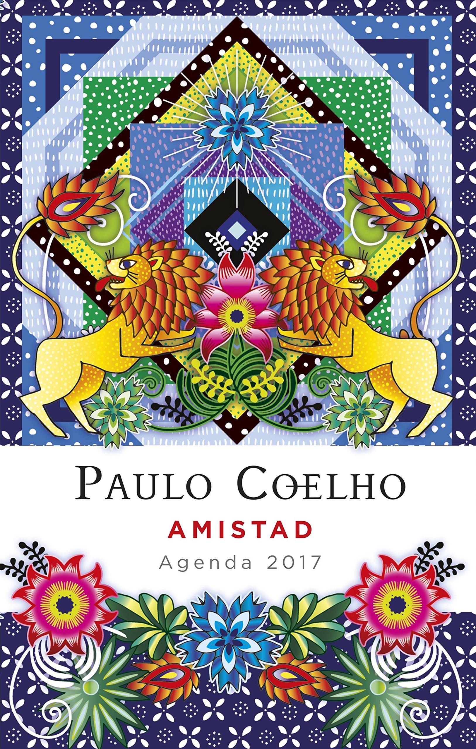 Amistad Agenda 2017 Productos Papelería Paulo Coelho: Amazon ...