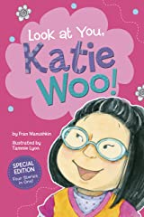 Look at You, Katie Woo! Kindle Edition