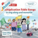 Multiplication Table Songs - Times Tables from 1 to 12 to Sing Along and Memorize