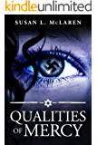 Qualities of Mercy: A World War II Suspense Novel Set in Nazi Germany