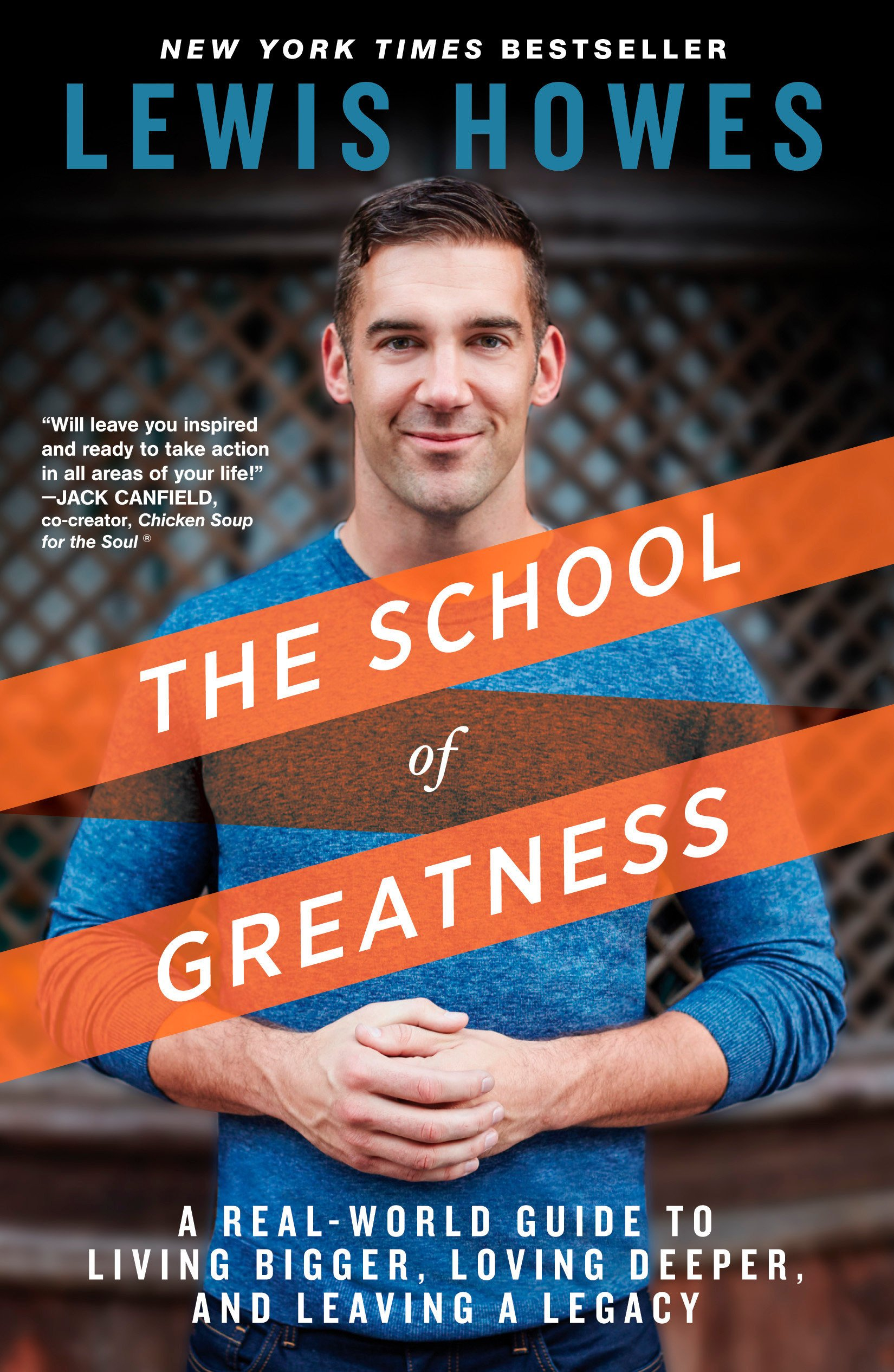 Download The School of Greatness: A Real-World Guide to Living Bigger, Loving Deeper, and Leaving a Legacy pdf epub