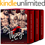 All Big-Things On Me: A Romance Compilation