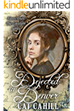 Dejected in Denver (Yours Truly: The Lovelorn Book 14)