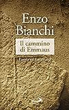 Il cammino di Emmaus: Parola ed Eucaristia