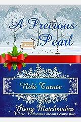 A Precious Pearl (A Merry Matchmaker novella) Kindle Edition