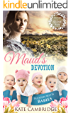 Mail Order Bride MAUD'S DEVOTION: A Sweet and Clean Western Frontier Love Story (Blessed with Babies Book 1)