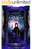 Beauty Never Dies Chronicles 3: Forsaken